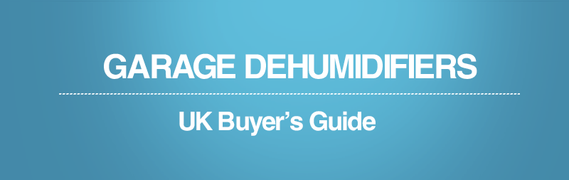 A guide to garage dehumidifiers